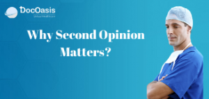 Why Second Opinion Matter | DocOasis