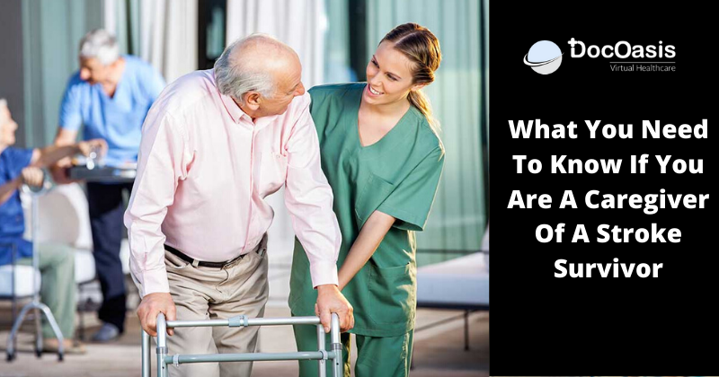 What You Need To Know If You are A Caregiver Of A Stroke Survivor?