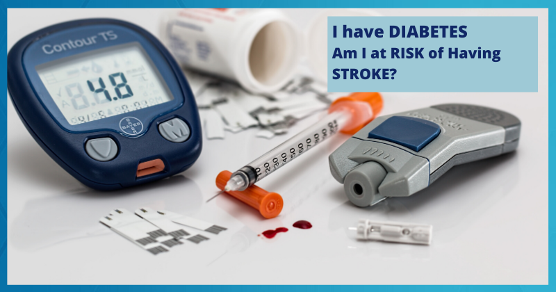 I Have Diabetes. Am I at Risk Of Having Stroke?